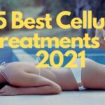 15 Best Cellulite Treatments [2021 Beauty Guide]