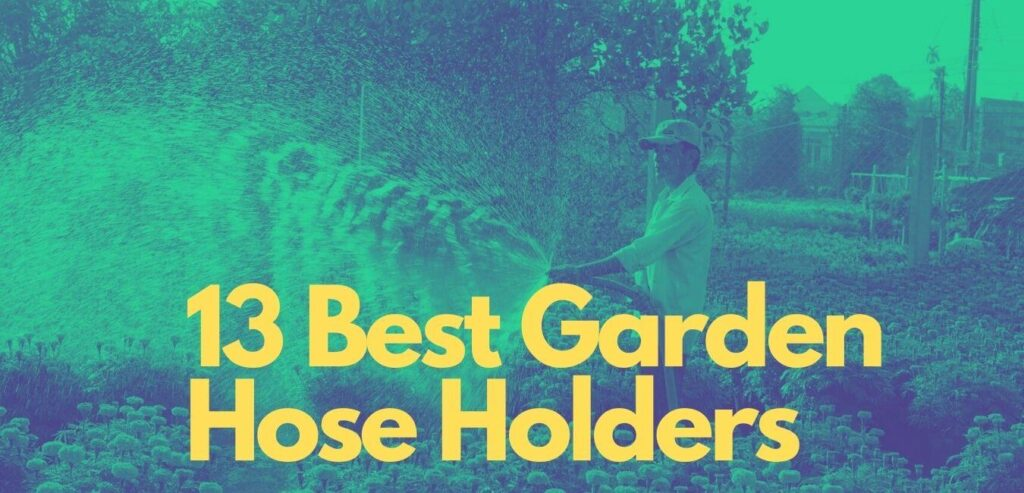 best garden hose holders