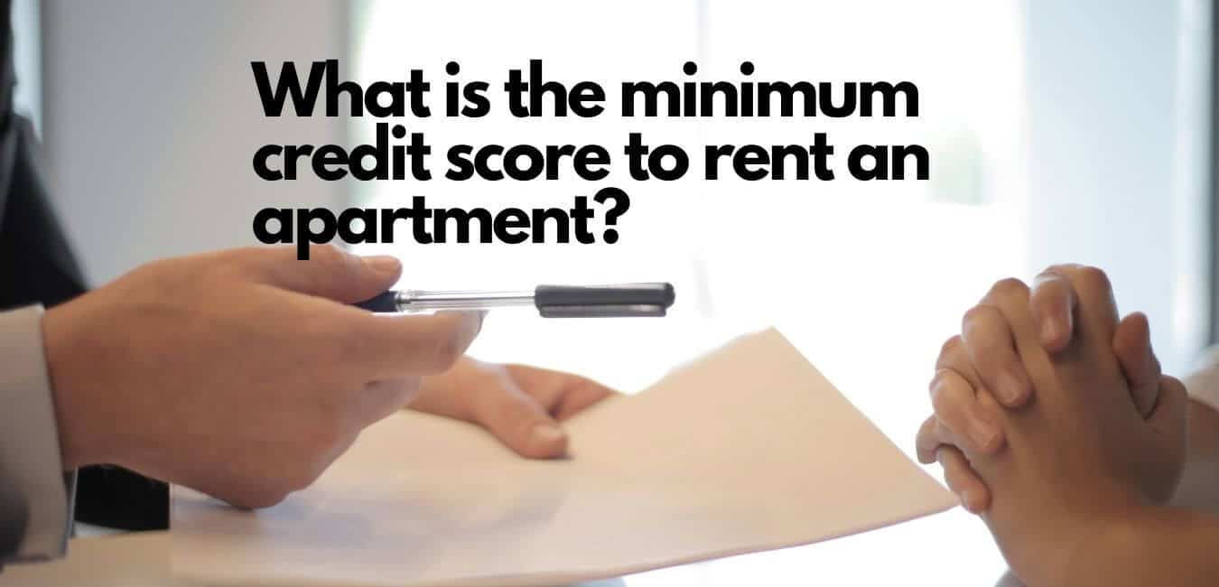 What is the minimum credit score to rent an apartment